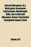 Aircraft Weapons: U.S. Helicopter Armament Subsystems