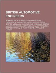 British Automotive Engineers - Books Llc