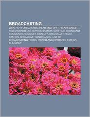 Broadcasting - Books Llc