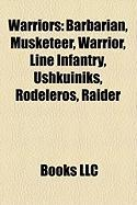 Warriors: Barbarian, Musketeer, Warrior, Line Infantry, Ushkuiniks, Rodeleros, Raider