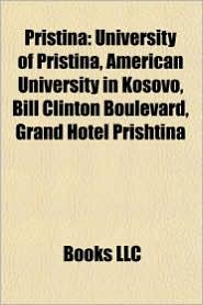 Pristina: Mayors of Pristina, People from Pristina, Sport in Pristina, University of Pristina, Tony Dovolani, Lorik Cana, Slobodan Trajkovic - Source: Wikipedia