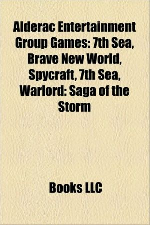 Alderac Entertainment Group games: Legend of the Five Rings, 7th Sea, Brave New World, Spycraft, Warlord: Saga of the Storm, Rokugan