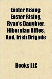 Easter Rising - Books Llc