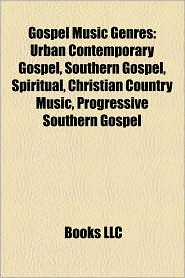 Gospel Music Genres - Books Llc