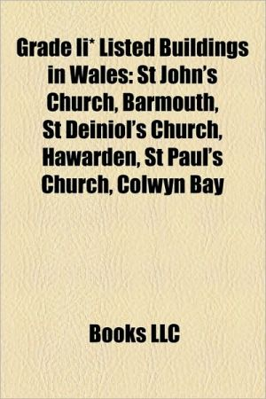 Grade Ii* Listed Buildings In Wales - Books Llc