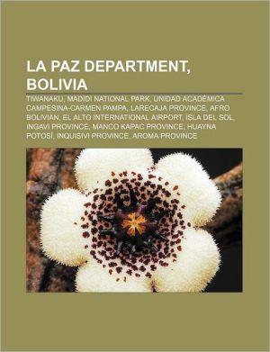 La Paz Department, Bolivia: Tiwanaku, Madidi National Park, Unidad Acad mica Campesina-Carmen Pampa, Larecaja Province, Afro Bolivian