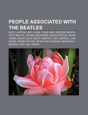People associated with The Beatles als Taschenbuch von - Books LLC, Reference Series