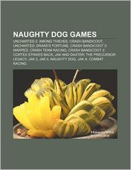 Naughty Dog Games - Books Llc