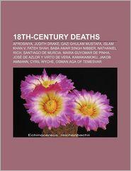 18th-Century Deaths - Books Llc