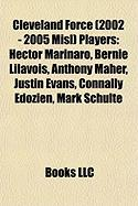 Cleveland Force (2002 - 2005 Misl) Players: Hector Marinaro