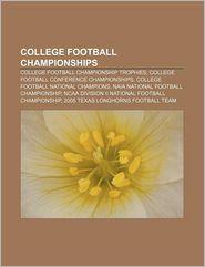 College Football Championships - Books Llc