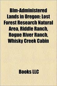 Blm-Administered Lands In Oregon - Books Llc
