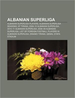 Albanian Superliga - Books Llc