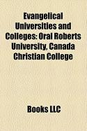 Evangelical Universities and Colleges: Oral Roberts University