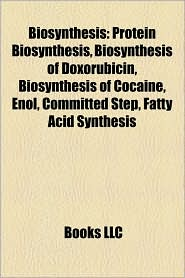 Biosynthesis - Books Llc