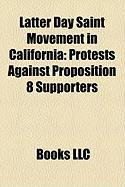 Latter Day Saint Movement in California: Protests Against Proposition 8 Supporters