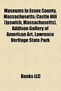 Museums in Essex County, Massachusetts: Castle Hill (Ipswich, Massachusetts)