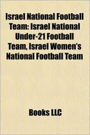 Israel national football team: Israel international footballers, Israel national football team managers, Avram Grant, Yossi Benayoun, Ben Sahar - Source: Wikipedia