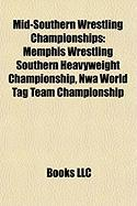 Mid-Southern Wrestling Championships: Memphis Wrestling Southern Heavyweight Championship, Nwa World Tag Team Championship