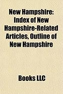 New Hampshire: Index of New Hampshire-Related Articles, Outline of New Hampshire