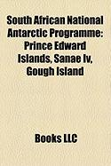 South African National Antarctic Programme: Prince Edward Islands, Sanae IV, Gough Island