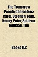 The Tomorrow People Characters: Carol, Stephen, John, Kenny, Peter, Spidron, Jedikiah, Tim