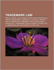Trademark Law - Books Llc