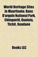 World Heritage Sites in Mauritania: Banc D'Arguin National Park, Chinguetti, Oualata, Tichit, Ouadane