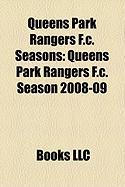 Queens Park Rangers F.C. Seasons: Queens Park Rangers F.C. Season 2008-09