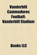 Vanderbilt Commodores Football: Vanderbilt Stadium