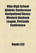 Ohio High School Athletic Conference Navigational Boxes: Western Buckeye League, Firelands Conference
