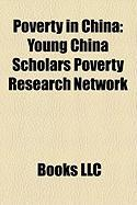 Poverty in China: Young China Scholars Poverty Research Network
