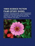 1990s science fiction films (Film Guide): The Matrix, Star Wars Episode I: The Phantom Menace, 12 Monkeys, Independence Day, Gattaca, Terminator 2: ... the End of the World, Stargate, Total Recall