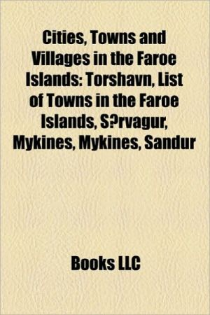 Cities, Towns and Villages in the Faroe Islands: T rshavn, List of Towns in the Faroe Islands, S rv gur, Mykines, Mykines, Sandur