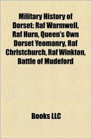Military History Of Dorset - Books Llc