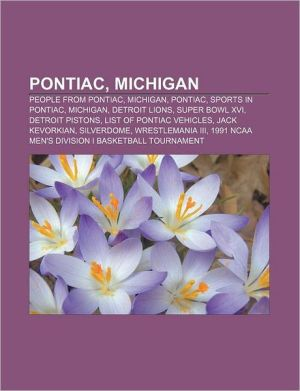 Pontiac, Michigan: People from Pontiac, Michigan, Pontiac, Sports in Pontiac, Michigan, Detroit Lions, Super Bowl XVI, Detroit Pistons