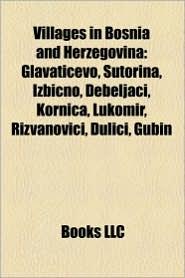 Villages in Bosnia and Herzegovina: Villages in Br ko District, Villages in Republika Srpska - Source: Wikipedia