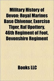 Military History Of Devon - Books Llc