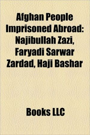 Afghan people imprisoned abroad: Afghan extrajudicial prisoners of the United States, Najibullah Zazi, Mohamed Jawad