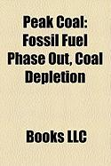 Peak Coal: Fossil Fuel Phase Out, Coal Depletion