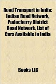 Road Transport In India - Books Llc