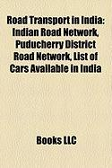 Road Transport in India: Indian Road Network, Puducherry District Road Network, List of Cars Available in India