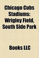 Chicago Cubs Stadiums: Wrigley Field, South Side Park
