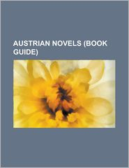 Austrian Novels - Books Llc