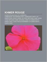 Khmer Rouge - Books Llc (Editor)