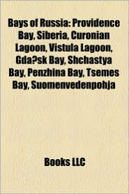 Bays Of Russia - Books Llc
