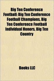 Big Ten Conference football: Big Ten Conference football champion seasons, Chicago Maroons football, Illinois Fighting Illini football - Source: Wikipedia