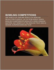 Bowling competitions: AMF World Cup, 2006 AMF World Cup, Bowling Revolution P-League, List of WTBA World Tenpin Bowling Championships medalists - Source: Wikipedia
