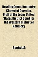Bowling Green, Kentucky: Chevrolet Corvette, Fruit of the Loom, United States District Court for the Western District of Kentucky
