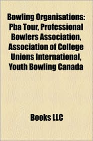Bowling organisations: Professional Bowlers Association, PBA Tour, Pollokshaws Bowling Club, F d ration Internationale des Quilleurs - Source: Wikipedia